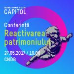 Conferinta reactivarea patrimoniului