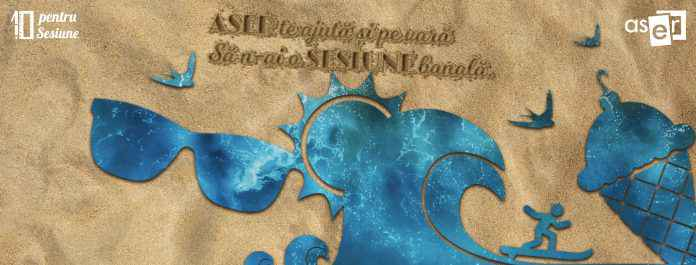 """Noua campanie desfășurată de ASER România - """"10 pentru Sesiune"""""""