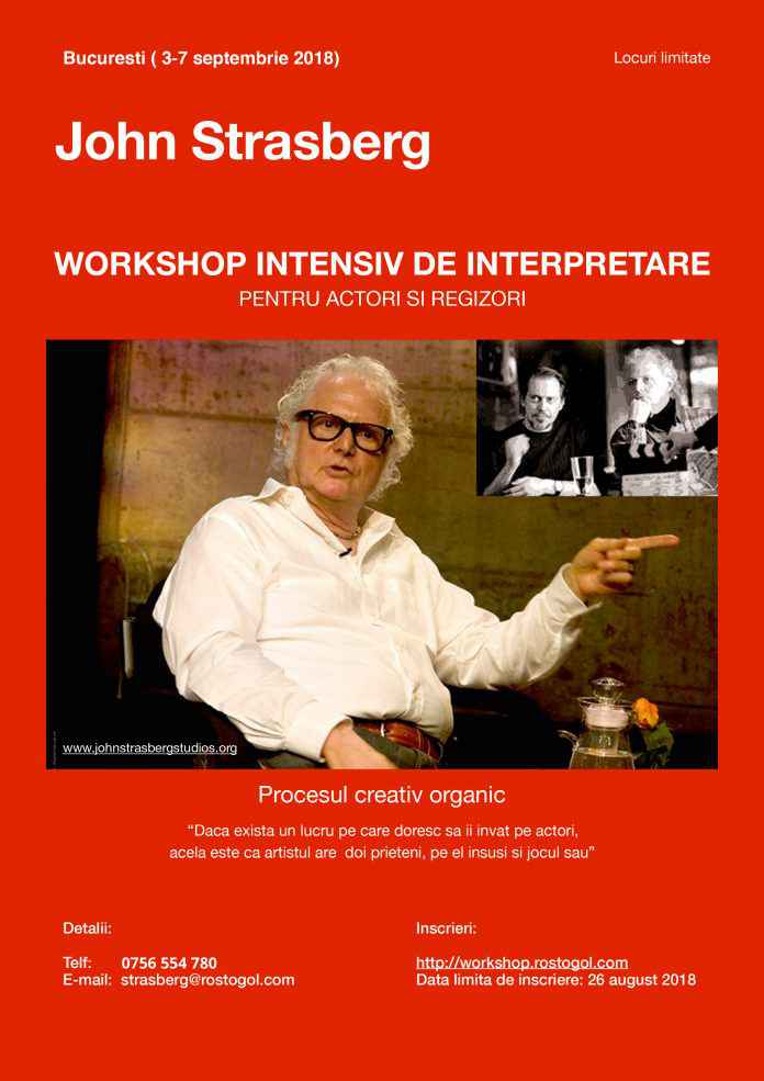 Workshop intensiv susținut de celebrul actor și regizor John Strasberg