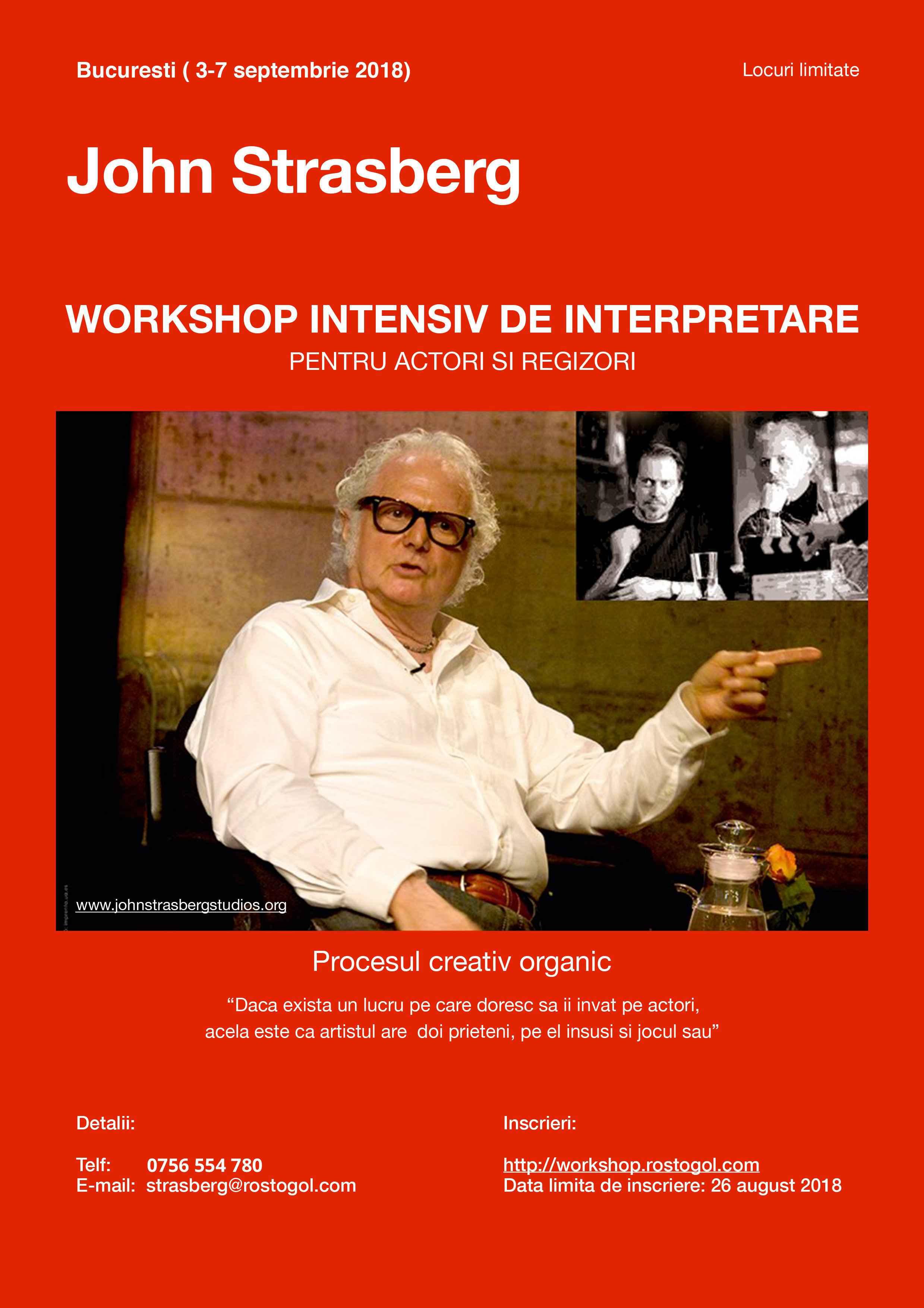 Workshop intensiv susținut de celebrul actor și regizor John Strasberg