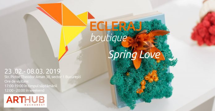 ARTHUB Bucharest_ Ecleraj Boutique editia 3 Spring Love afiș