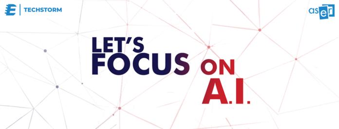 Techstorm Let's Focus on A.I.