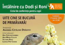 """Muzeul Naţional de Istorie Naturală """"Grigore Antipa""""-Uite cine se bucura de primavara afiș"""