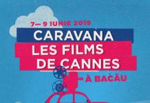 Caravana Les Films de Cannes a Bacau afis