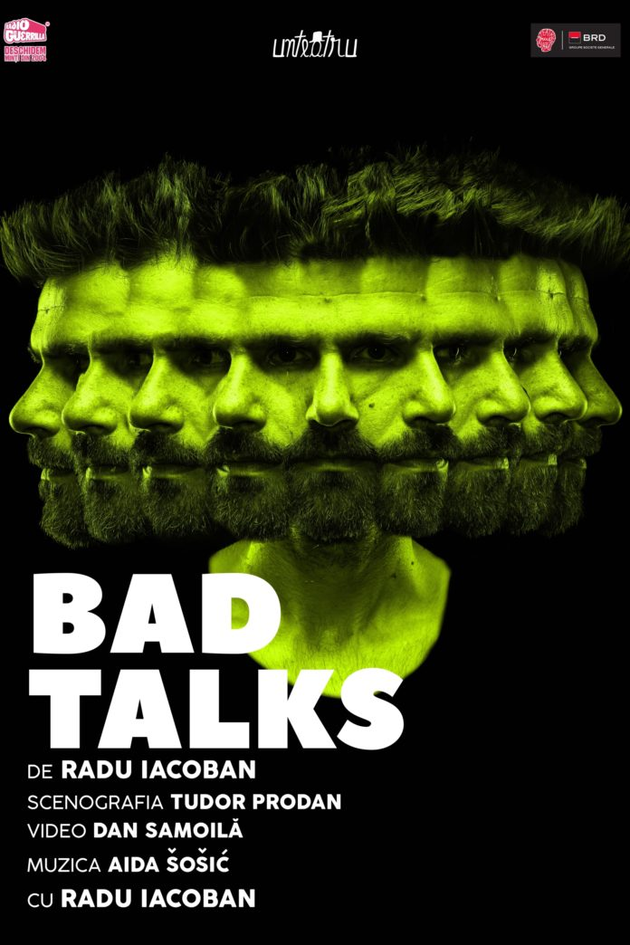 afiș Bad Talks de Radu Iacoban - Unteatru