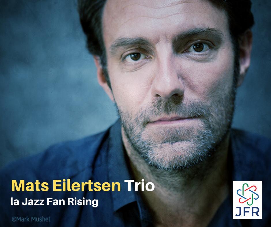 afiș  Mats Eilertsen Trio