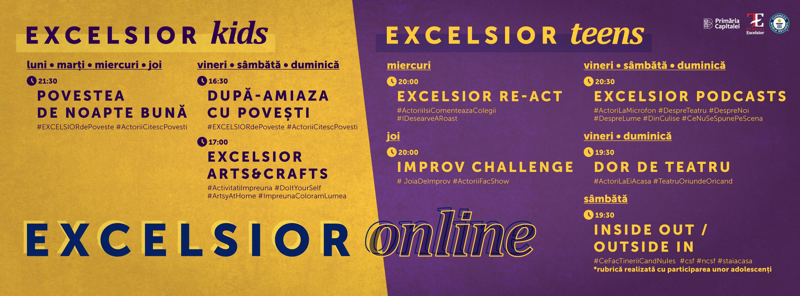 Teatrul Excelsior, teatru online, luna mai