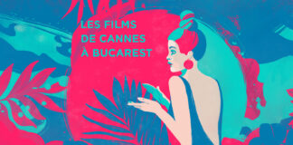 Les Films de Cannes à Bucarest afiș